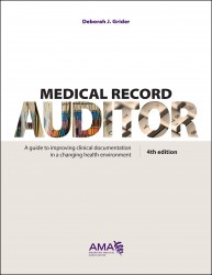 Medical Record Auditor, Fourth Edition